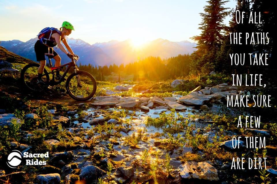 Updated 34 Adventure Quotes To Inspire Your Next Mtb Adventure