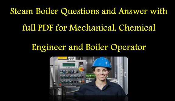 250 Steam Boiler and Engines Questions and Answer (MCQ) PDF ...