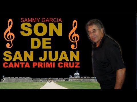 Sammy Garcia y su SON DE SAN JUAN, Canta Primi Cruz, Por Que Soy De La Calle
