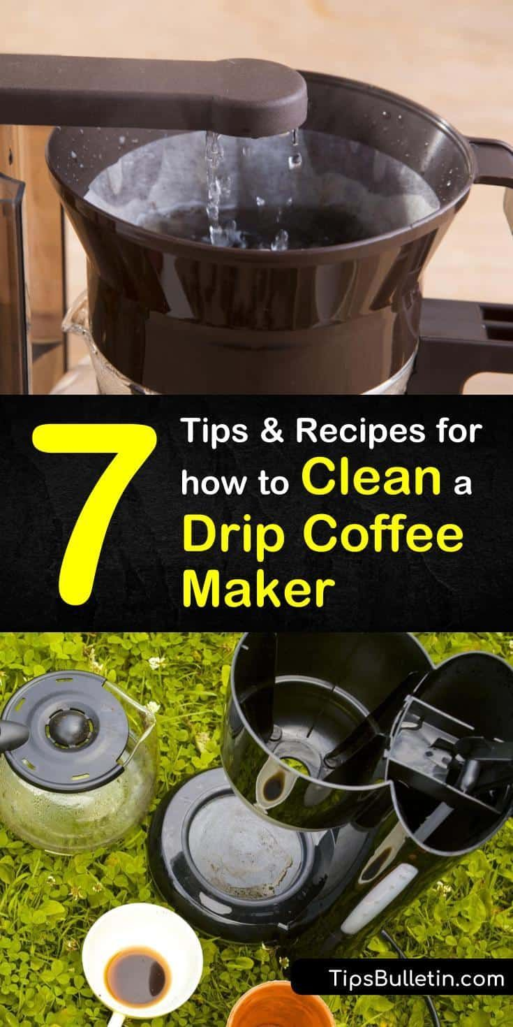 7 Tips and Recipes for How to Clean a Drip Coffee Maker