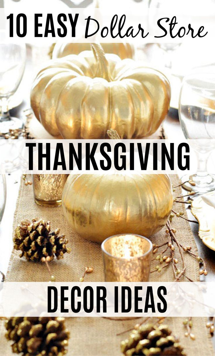 10 Super Easy Dollar Store Thanksgiving Decor Ideas #thanksgivingdecorations