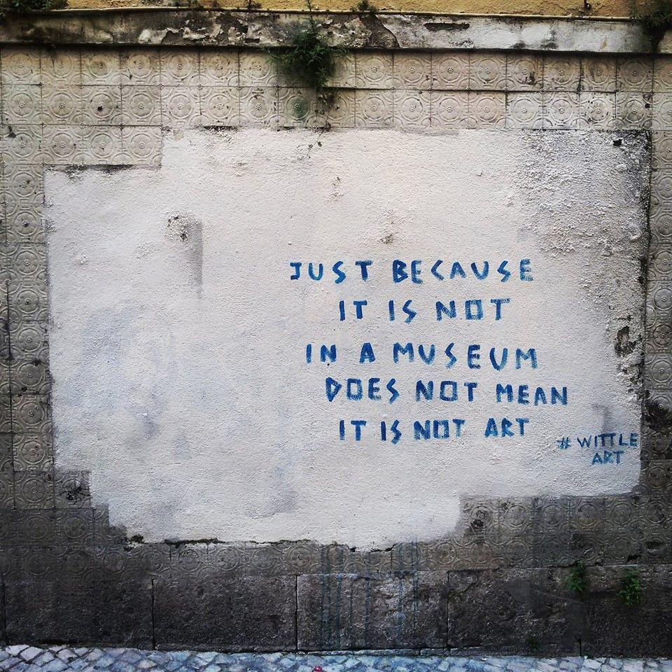 Street Quotes | Street Art | Pinterest | Outdoor art, Street ...