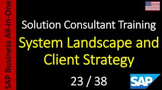 SAP - Curso Grátis Online: 23-38 - System Landscape and Client Strategy