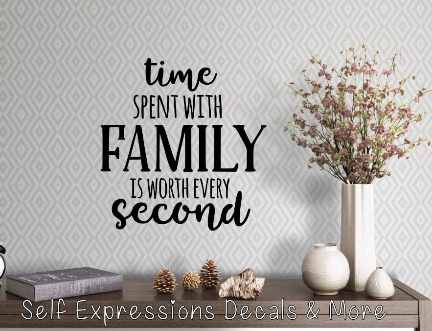 Time Spent With Family Vinyl Wall Decal Vinyl Wall Decals