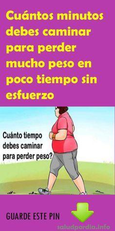 Cuántos Minutos Debes Caminar Para Perder Mucho Peso En Poco Tiempo Sin Esfuerzo Caminar Adelgazar Salud Bajardepe Health Fitness Fitness Tips Body Health