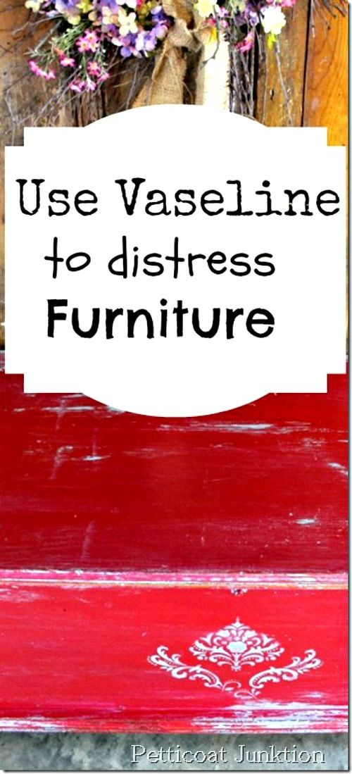 How to distress furniture using Vaseline. #distressed #furniture #painted
