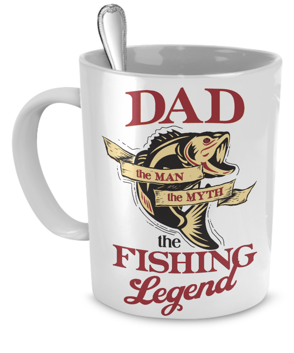 DAD FISHING LEGEND . . . fish fishing coffee mug