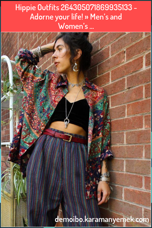 Photo of Hippie Outfits 264305071869935133    Adorne your life     Men   s and Women   s …