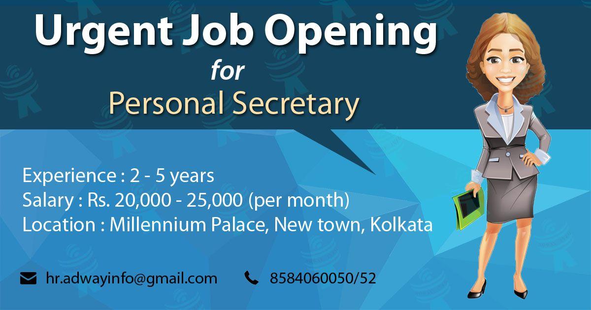 Urgent Hiring For Personal Secretary urgent job