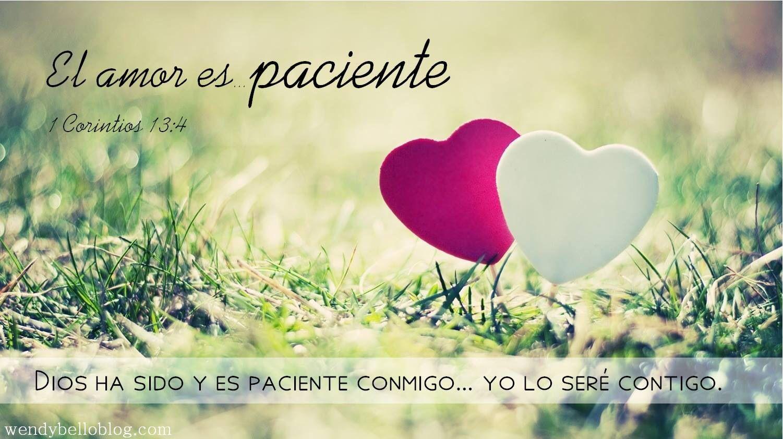 El amor es paciente 1 corintios 13 4