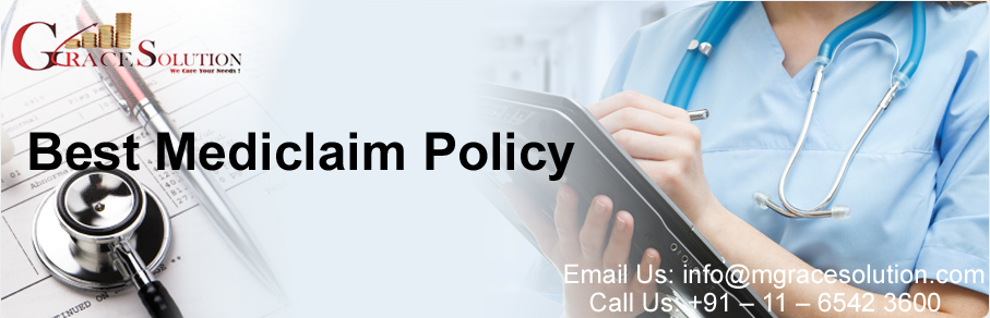 Best Mediclaim Insurance Policy protect against the risk ...