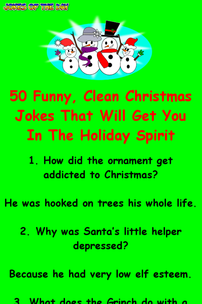 50 Funny Clean Christmas Jokes That Will Get You In The Holiday In 2020 Funny Christmas Jokes Christmas Jokes Christmas Jokes For Kids