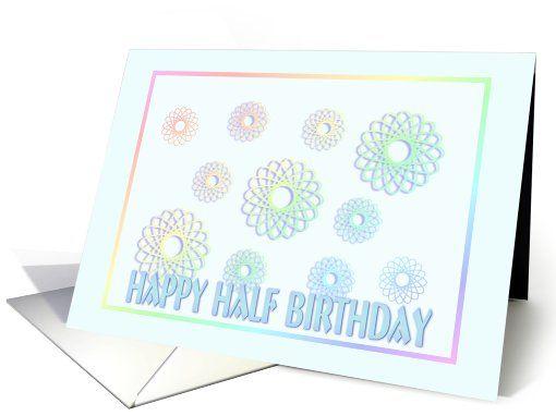 Happy Half Birthday Abstract Spirals Card Happy Half Birthday Birthday Cards Half Birthday