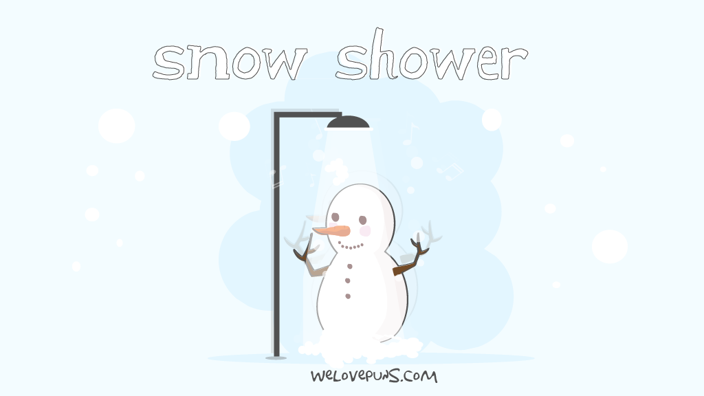 44 Best Heart Warming Snow Puns That Will Chase Out The Cold Snow Puns Funny Puns Puns
