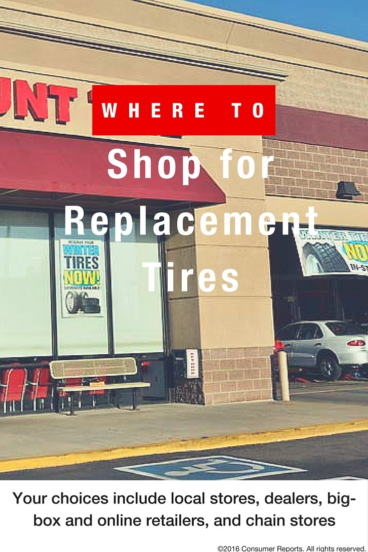 Where To Shop For Replacement Tires Discount Tires Tires Online