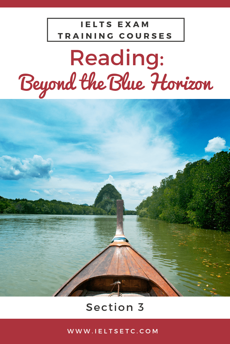 IELTS Reading: Beyond the blue horizon | English | Ielts