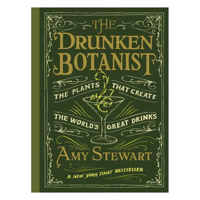 The Drunken Botanist By Amy Stewart (Hardcover) Target