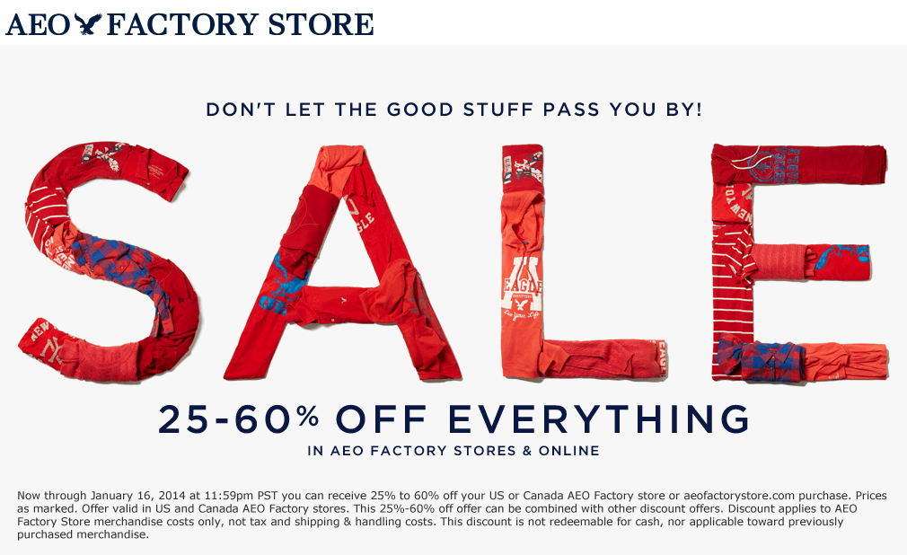 Extra 25-60% off everything at AEO Factory locations ... on App That Finds Promo Codes id=54760