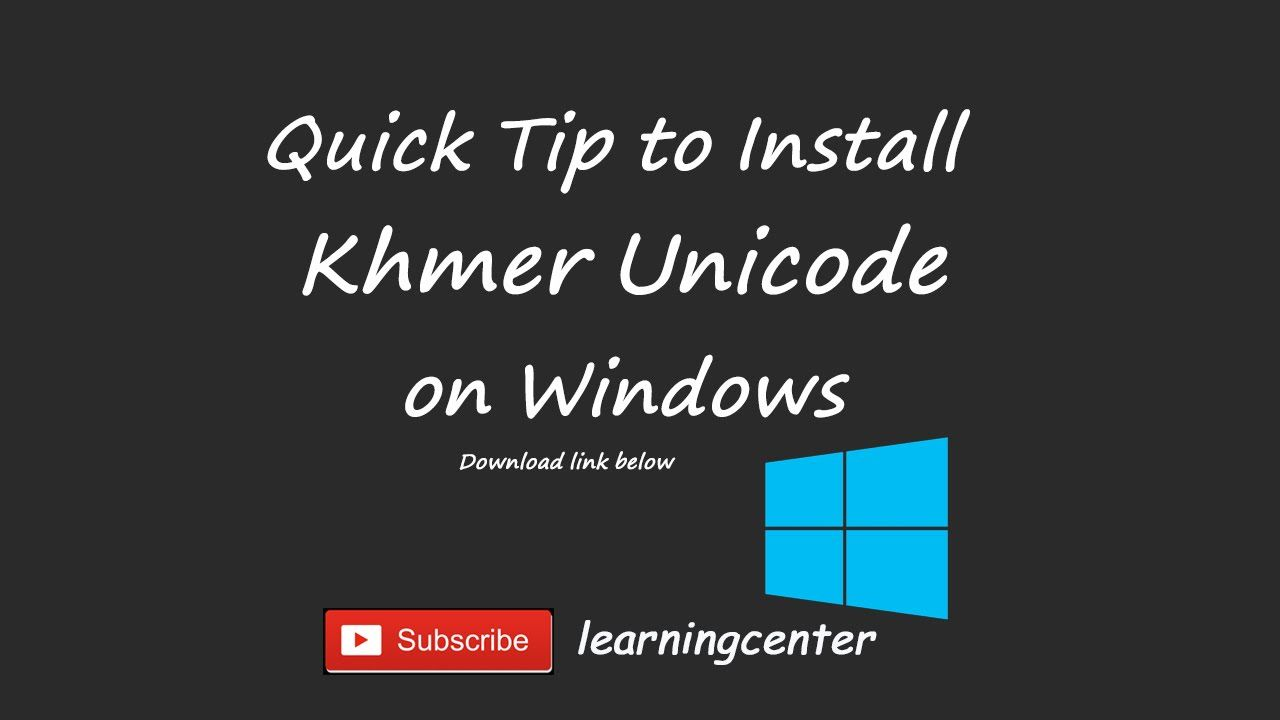 20  Quick Tip - How to install khmer unicode font on windows