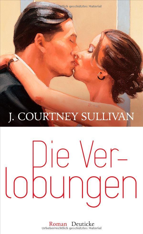 Die Verlobungen: J. Courtney Sullivan