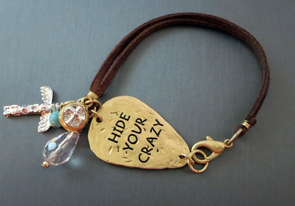 Cowgirl Bling HIDE YOUR CRAZY Charms Gypsy BRACELET Leather Hammered metal  BAHA RANCH WESTERN WEAR