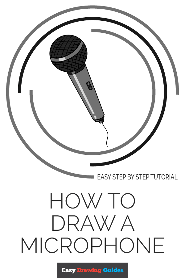How To Draw A Microphone Really Easy Drawing Tutorial Drawing Tutorial Easy Drawing Tutorial Easy Drawings