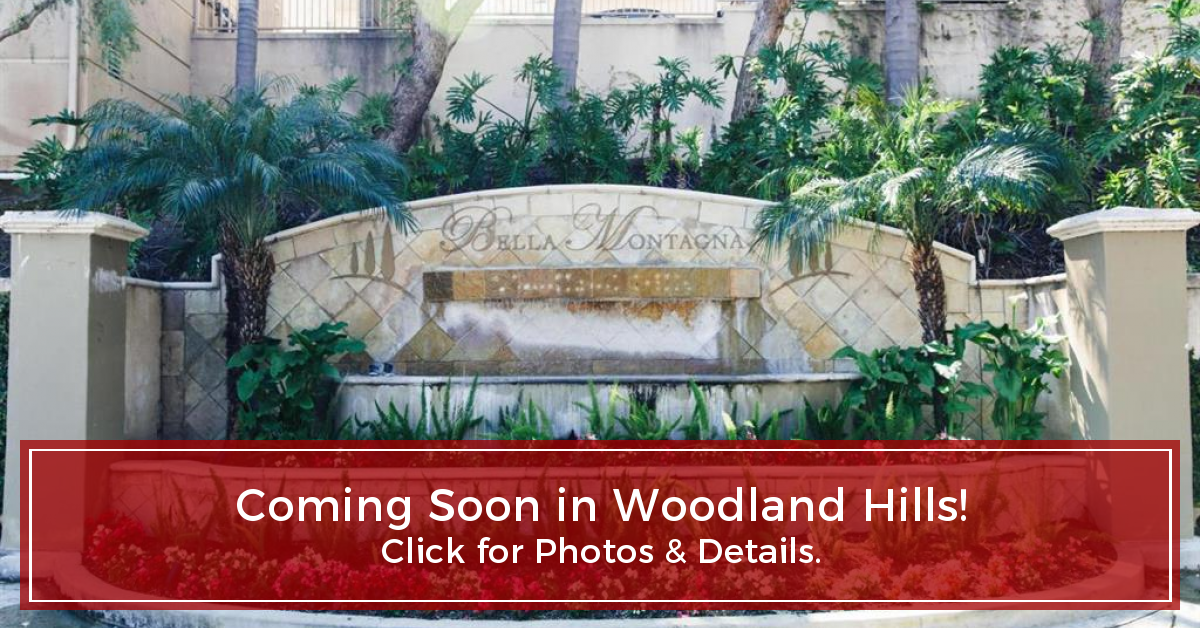 Access Woodland Hills >> Coming Soon In Woodland Hills Click The Image Below For Instant
