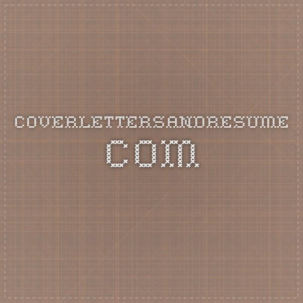 coverlettersandresume com resume sample pinterest resume examples