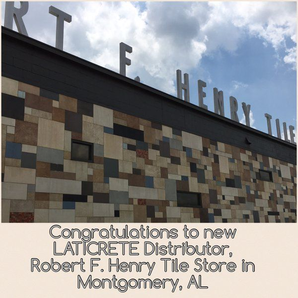 Congratulations To Our New Laticrete Distirbutor The Robert F Henry Tile Company In Montgomery