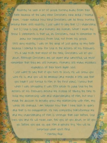 This mini sermon by my daughter reminds us to keep our eyes on the only One who never fails.