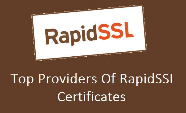 RapidSSL is one of the top most and trusted brand providing SSL ...
