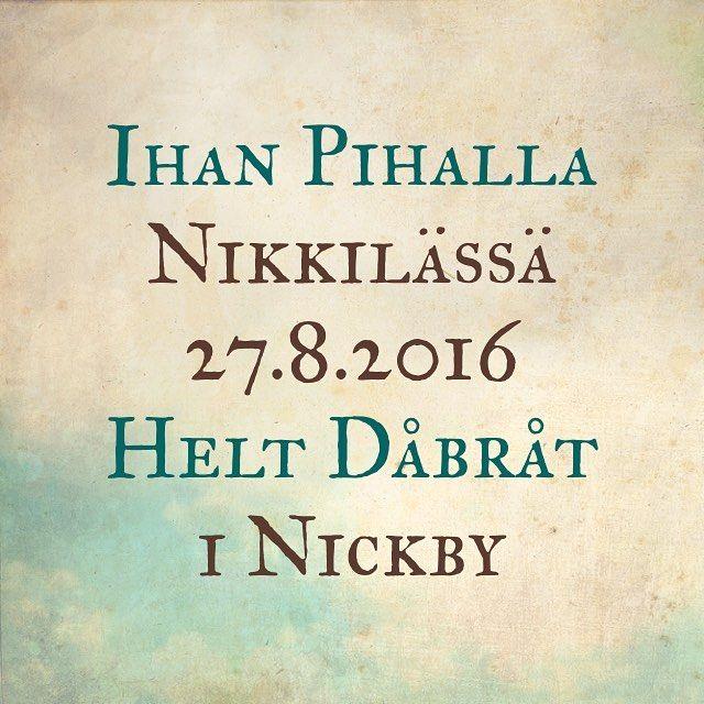 Tänään Nikkilässä tehdään uusia muistoja.  #muistojennikkilä #ihanpihalla #heltdåbråt #nickby #sipoo #sibbo I dag skapas nya minnen i Nickby.