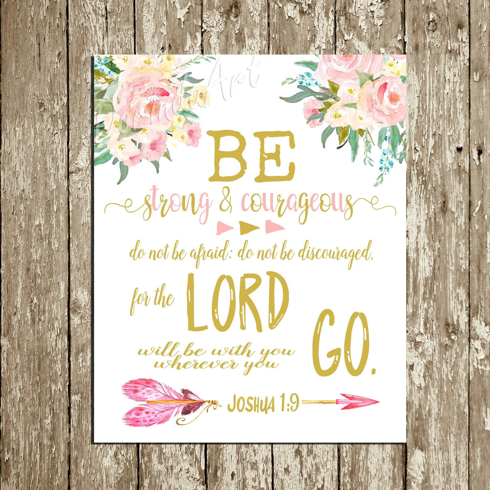 Be strong and courageous floral baby girl nursery
