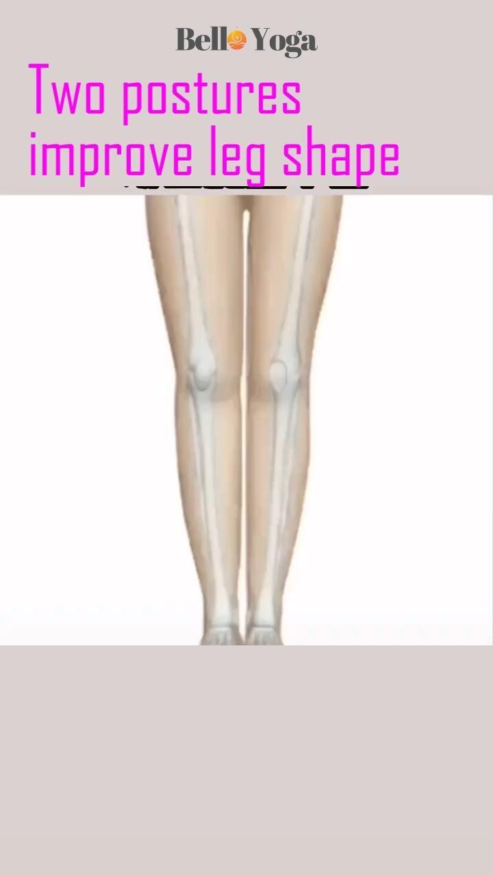 Two postures improve leg shape