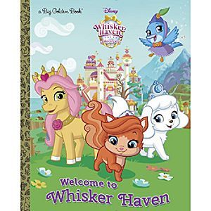 Palace Pets Big Golden Book: Welcome to Whisker Haven | Disney Store The Disney Princesses ...