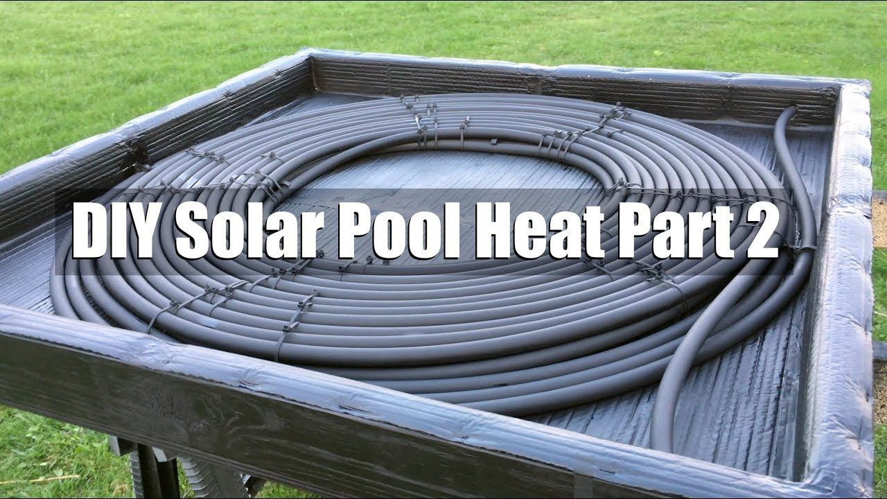 Diy solar pool heater part 2 youtube solar pool