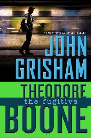 Theodore Boone The Fugitive By John Grisham 9780147510181