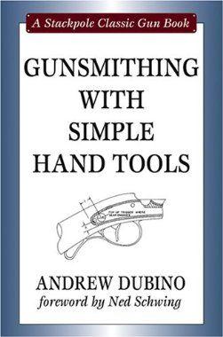 Pin By Ironman On Gunsmithing Gunsmithing Gunsmithing Tools Diy Guns