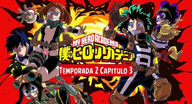 Boku No Hero Academia (Temporada 2 Capitulo 3) [720p] [Sub Español] [Zippyshare] - F*CK Descargas | Anime. Peliculas, Series,Software, Juegos, Música Y Más