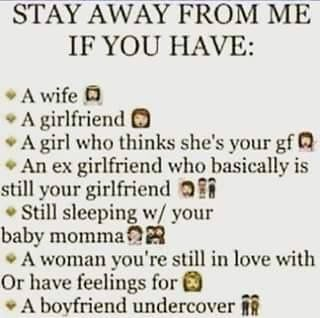 Stay Away From Me If You Have 1 A Wife 2 A Girlfriend 3 A
