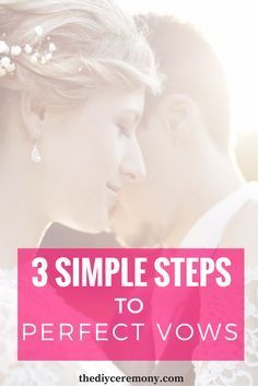 How To Write Your Wedding Vows: 3 Simple Steps   wedding vows ...