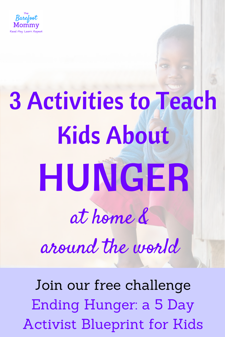 3 activities to teach kids about hunger united states activities 3 activities to teach kids about hunger the barefoot mommy malvernweather Gallery