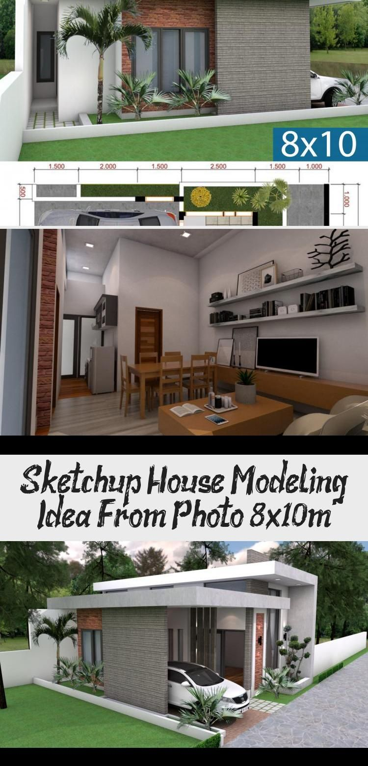 Sketchup House Modeling Idea From Photo 8x10m In 2020 Modern