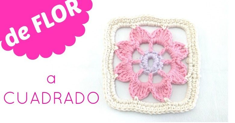 Como convertir una flora de crochet en cuadrado | Flora, Cuadrados y ...