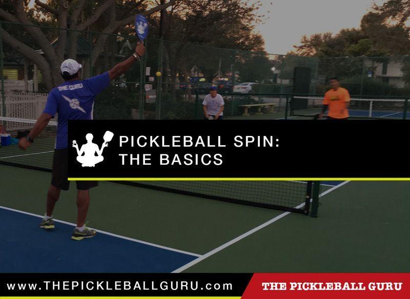 Pickleball Spin The Basics pickleballtips Tennis