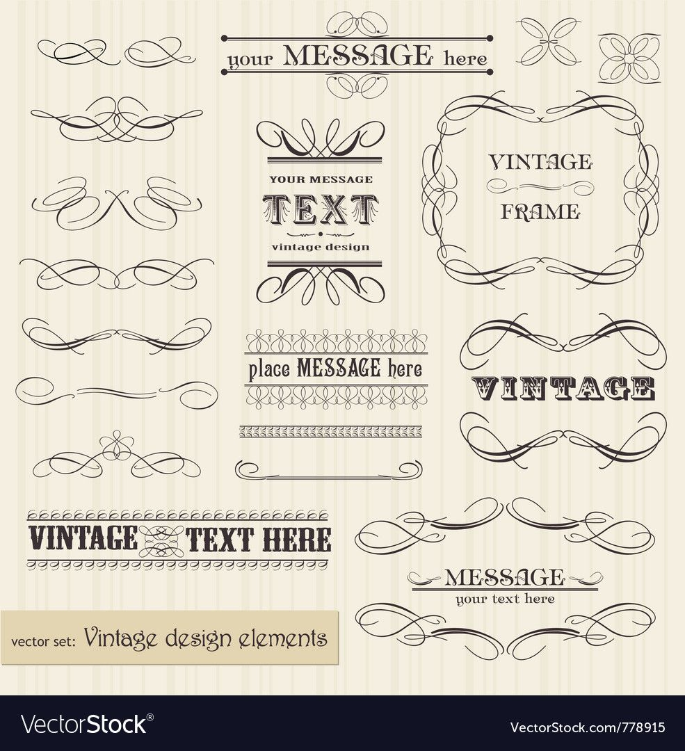 Vintage Set Calligraphic Design Elements And Page Decoration Easy To Edit And Use Download A Free Preview Or High Q Design Elements Vector Art Design Vector