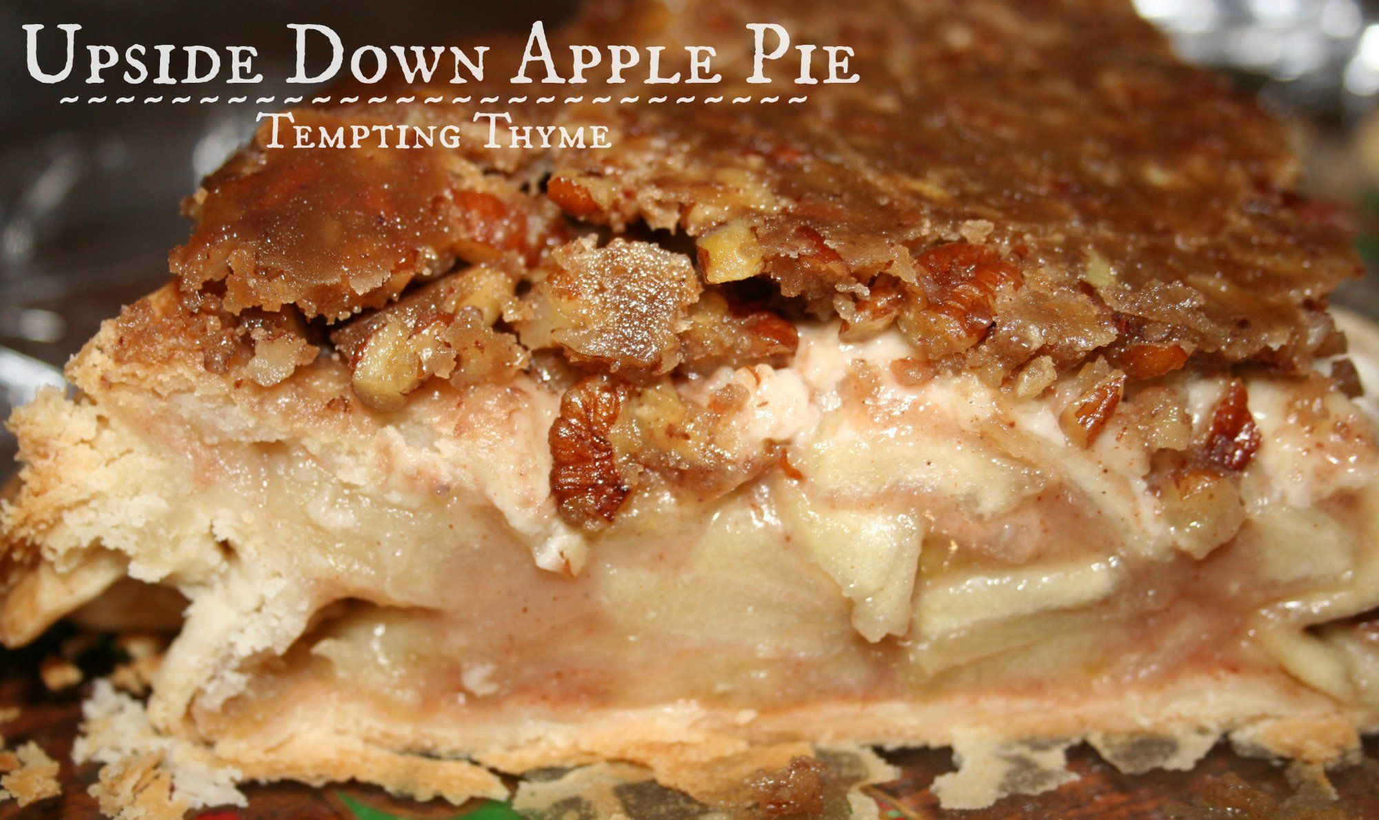 Upside Down Apple Pie +{Mr. Food and another Birthday