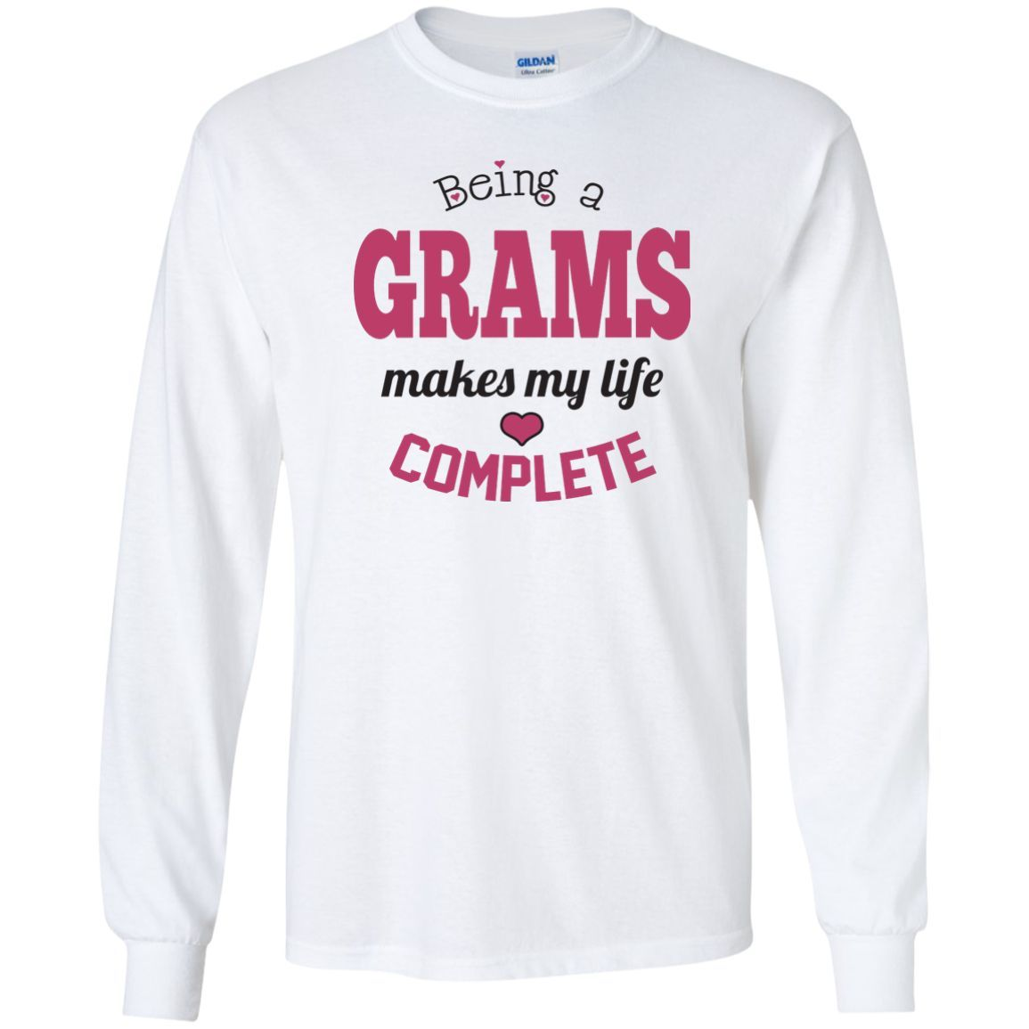 Being a Grams Makes My Life Complete Sweatshirt Pink