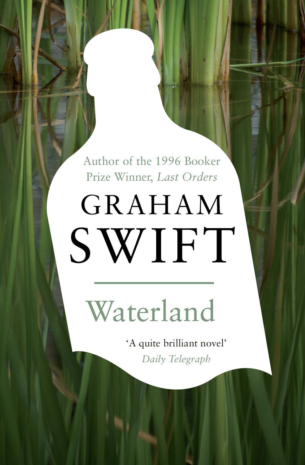 Waterland Graham Swift British novels, Waterland, Novels