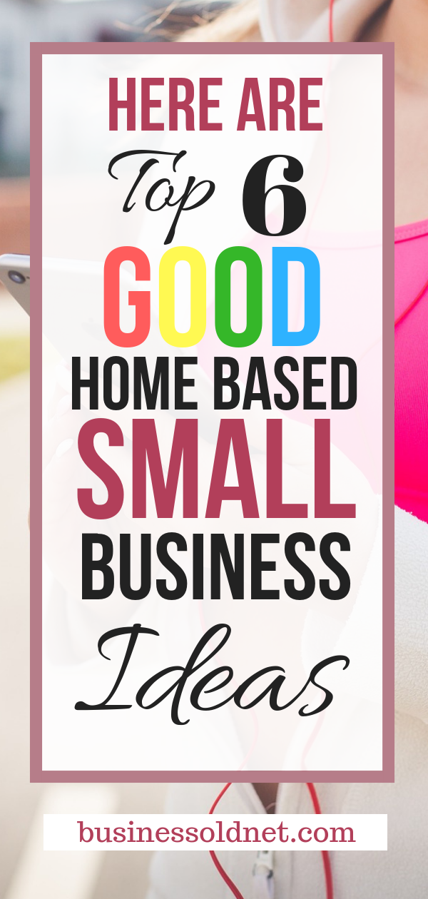 Best Home Business 2020.Top 21 Small Business Ideas That Will Grow In 2020